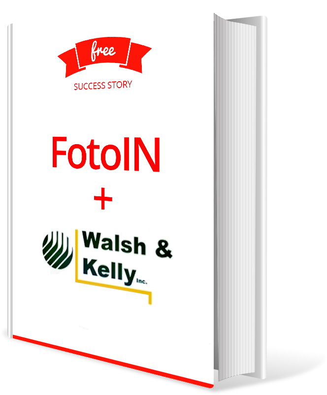 FotoIN + Walsh Kelly Success Story