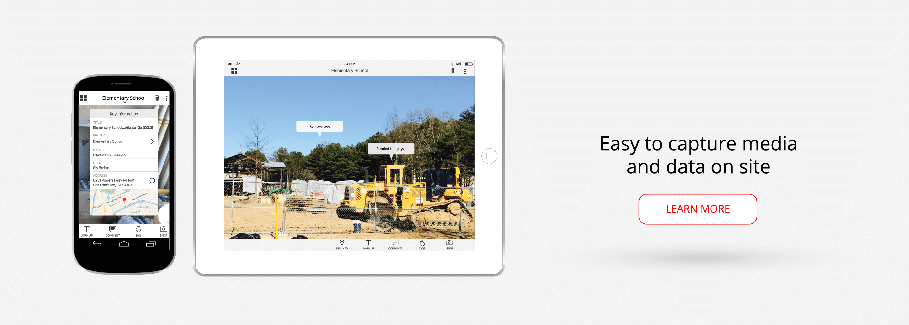 Easy to capture media and data on site